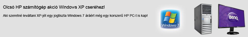 Aki szeretné leváltani XP-jét egy jogtiszta Windows 7 áráért még egy korszerű HP PC-t is kap! Kattintson a részletekért!